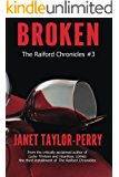 Broken (The Raiford Chronicles #3 Book 1)