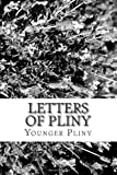 Letters of Pliny, Younger Pliny, 1484158172