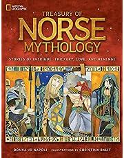 Treasury of Norse Mythology: Stories of Intrigue, Trickery, Love, and Revenge (Mythology)