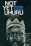 Not Yet Uhuru: An Autobiography