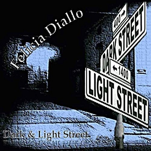Dark and Light Street - Dark Felicia