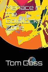 Menace in the Goldilocks Zone Paperback