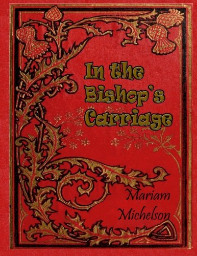 In the Bishop's Carriage by Miriam Michelson