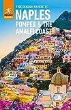 The Rough Guide to Naples, Pompeii & the Amalfi Coast (Rough Guides)