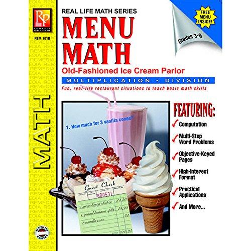 Menú de Matemáticas: Old Fashioned Ice Cream Parlor, Multiplication & Division (Grados 3-6) (Real Life Math series).