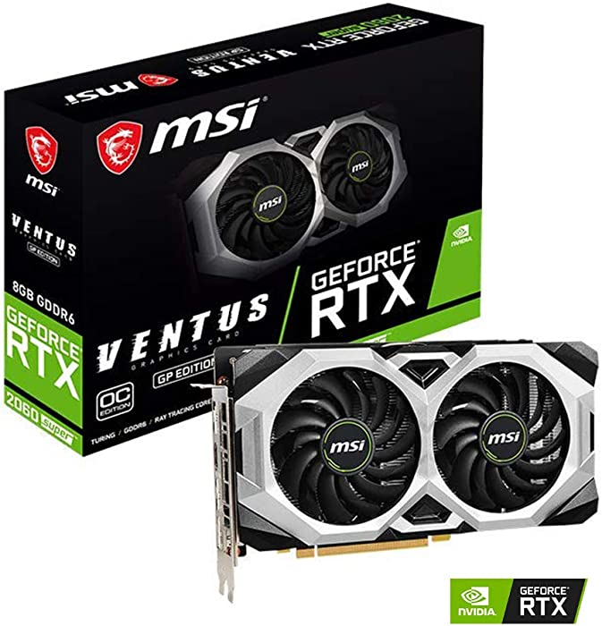MSI Gaming GeForce RTX 2060 Super 8GB GDRR6 256-Bit HDMI/DP G-Sync Turing Architecture Overclocked Graphics Card (RTX 2060 Super Ventus GP OC) (RTX 2060 Super Ventus GP OC)