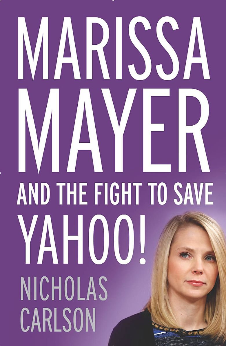 Read Online Marissa Mayer and the Fight to Save Yahoo! ebook