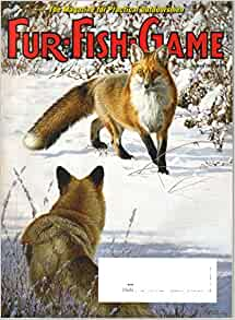 Fur fish game magazine vol 107 no 1 january 2010 for Fur fish and game