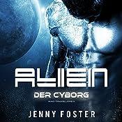 Der Cyborg (Alien - Mind Travellers 2) | Jenny Foster