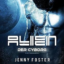 Der Cyborg (Alien - Mind Travellers 2)
