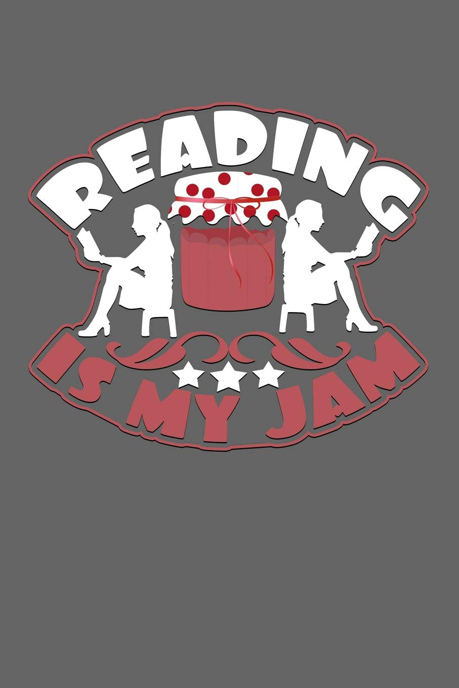 Reading Is My Jam: Blank Lined Funny Saying Definition Quotes Simple and  Elegant Notebook Journal, 110 Pages 6 x 9 inches Sarcastic One Liners:  Nason, Art: 9781074966539: Amazon.com: Books
