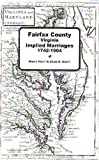 Front cover for the book Implied marriages of Fairfax County, Virginia (Virginia historic marriage register) by Marty Hiatt