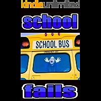 School Fails: Mega Funny Jokes And School Hilarious Antics - Have A Great Laugh All Week Long LOL