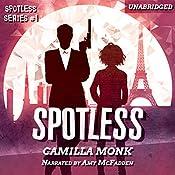 Spotless: Spotless Series, Book 1 | Camilla Monk