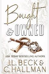 Bought & Owned : A Dark Mafia Romance Prequel Kindle Edition
