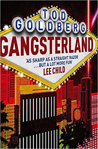 Gangsterland by Tod Goldberg (2015-04-10)