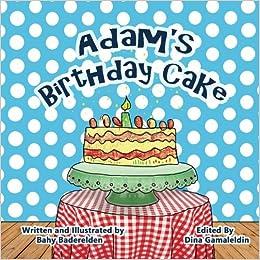 Adams Birthday Cake Paperback February 5 2017
