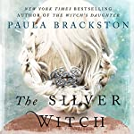 The Silver Witch: Shadow Chronicles, Book 3 | Paula Brackston