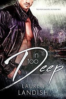 In Too Deep by [Landish, Lauren]