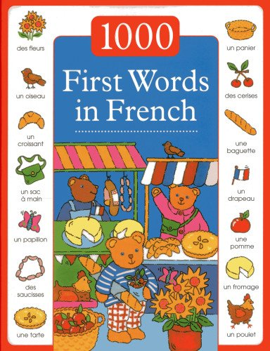 1000 First Words in French (1000 Words Picture Book)