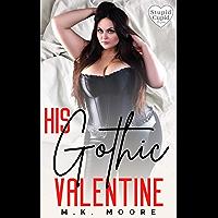 His Gothic Valentine (English Edition)