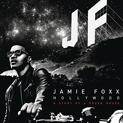 Hollywood: A Story Of A Dozen Roses By Jamie Foxx (2015-05-19)