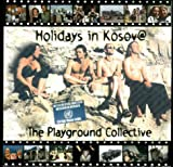 Holidays in Kosovo