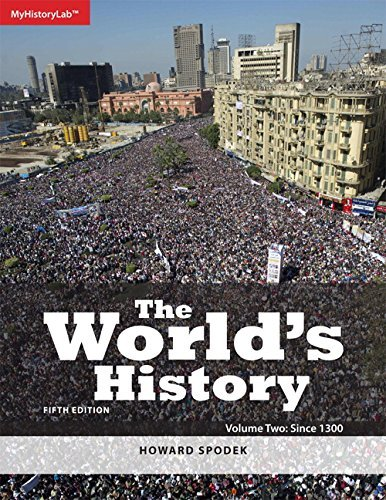 By Howard Spodek - The World's History: Volume 2 (5th Edition) (5th Edition) (2014-12-14) [Paperback] pdf