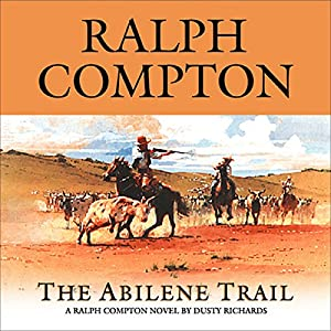 The Abilene Trail Audiobook