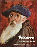 img - for Pissaro: His Life and Work book / textbook / text book