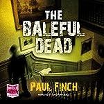 The Baleful Dead | Paul Finch