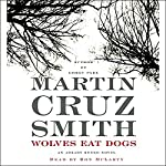 Wolves Eat Dogs | Martin Cruz Smith