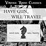 Have Gun Will Travel - Vintage Radio Western Classics