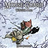 Mouse Guard Volume 2: Winter 1152: Winter 1152 v. 2