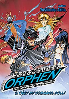 Sorcerous Stabber Orphen: The Wayward Journey Volume 2 by [Akita, Yoshinobu]