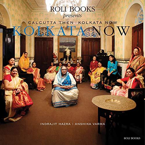 Calcutta Then Kolkata Now
