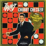 Twist With Chubby Checker + For Twisters Only + 7(import)