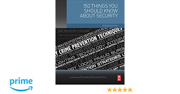 150 Things You Should Know about Security: Lawrence J ...
