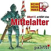 Albert E. erklärt das Mittelalter (Ich weiß was) | Yves Schurzmann