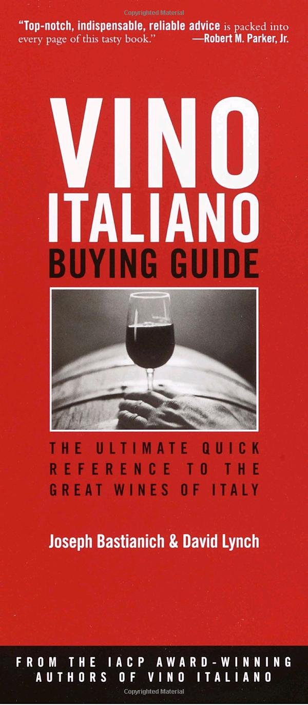 Vino Italiano Buying Guide: The Ultimate Quick Reference to the Great Wines of Italy pdf