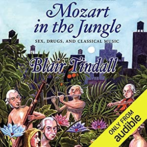 Mozart in the Jungle Hörbuch
