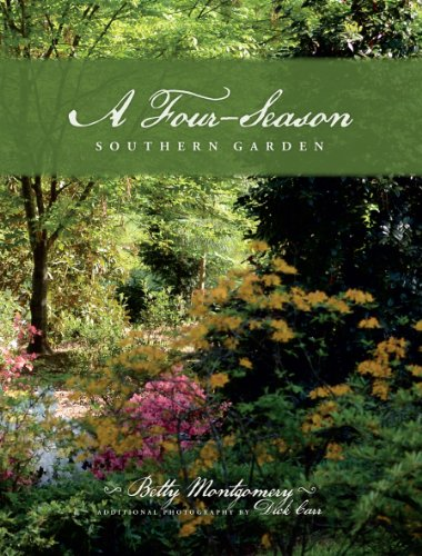 - A Four-Season Southern Garden