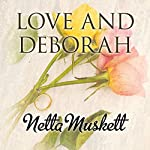 Love and Deborah | Netta Muskett