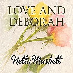 Love and Deborah