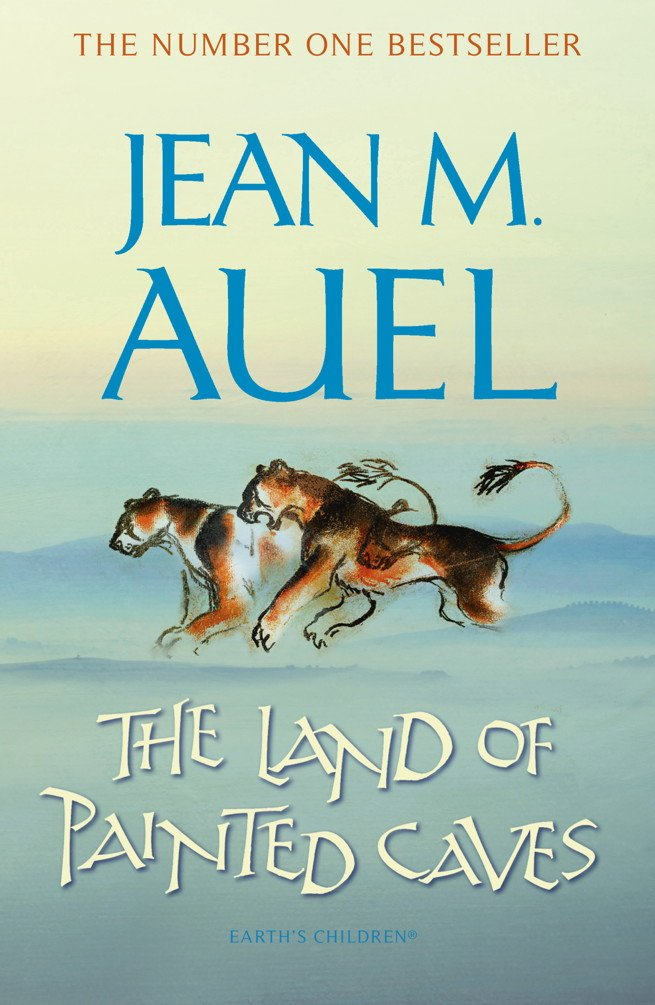 The Land of Painted Caves (Earth's Children Book 6) por Jean M. Auel
