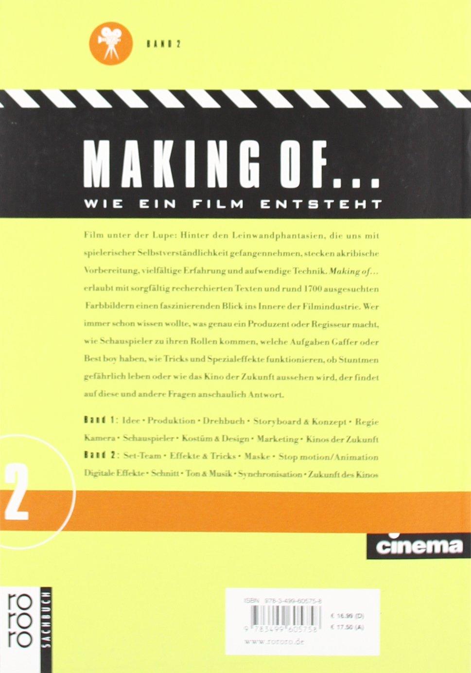 Making of. Wie ein Film entsteht: Set-Team, Effekte & Tricks, Maske ...