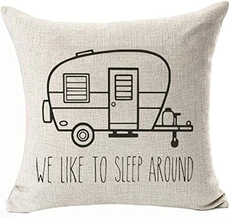 We Like To Sleep Around Trailer Pillows Covers Humorous Outdoors Rv Camper Decor Camping Sithrow Pillow Covers 18x18 Waist Cushion Covers Pillowcase Two Side Invisible Zipper And Machine Wash Color 4 Home