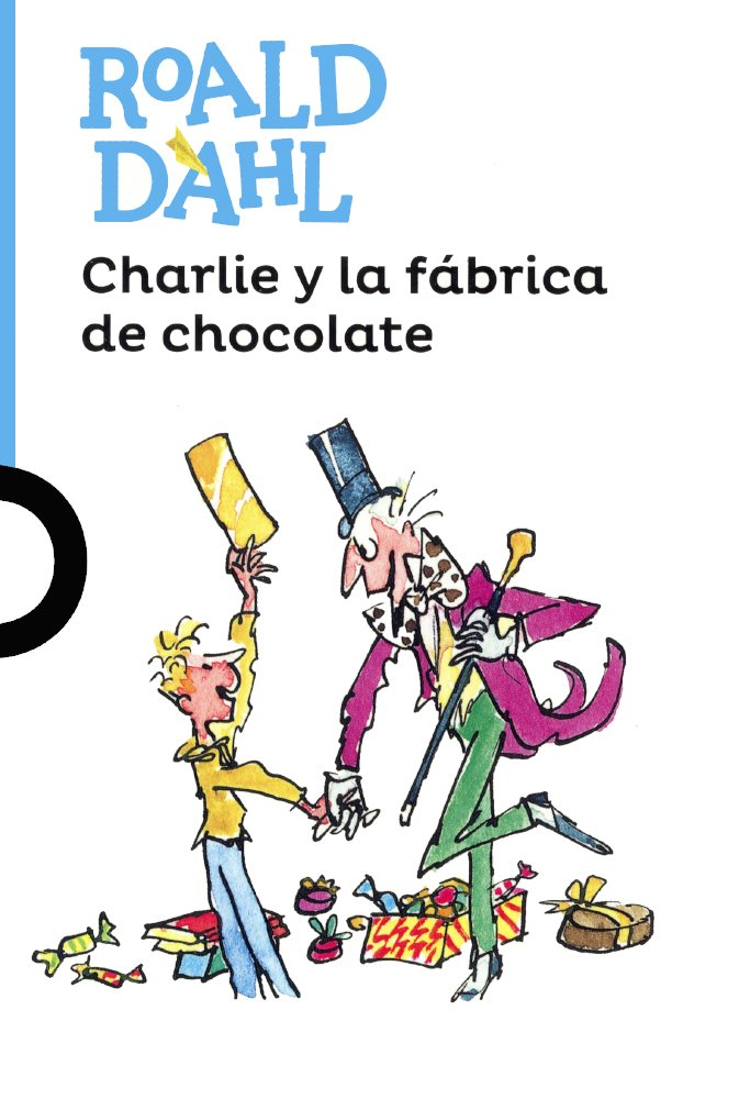 Download Charlie Y La Fabrica De Chocolate (Charlie And The Chocolate Factory) (Turtleback School & Library Binding Edition) (Serie Azul) (Spanish Edition) pdf
