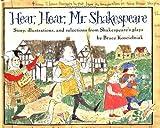 Hear, Hear, Mr. Shakespeare, Bruce Koscielniak, 0395874955