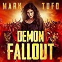 Demon Fallout: The Return Hörbuch von Mark Tufo Gesprochen von: Sean Runnette